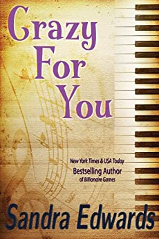 Crazy For You (A Controversial Romance) by [Sandra Edwards]