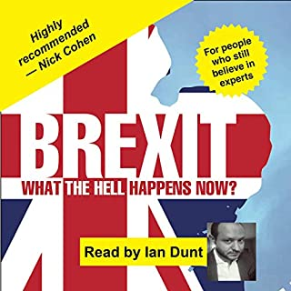 Brexit: What the Hell Happens Now? cover art