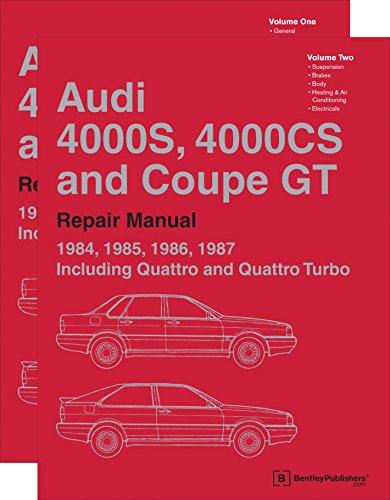 Audi 4000s, 4000cs and Coupe GT (B2 Repair Manual: 1984, 1985, 1986,...