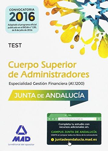 Cuerpo Superior de Administradores, especialidad gestión financiera, Junta de Andalucía. Test