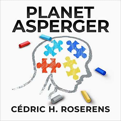 Planet Asperger Audiobook By Cédric H. Roserens cover art