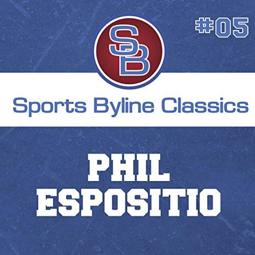 Sports Byline: Phil Esposito copertina