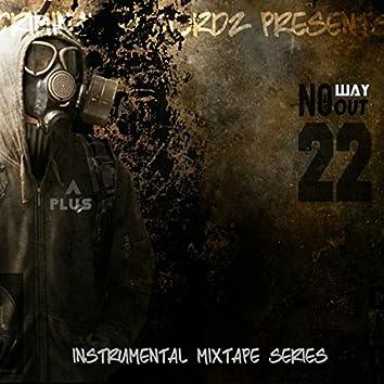 No Way Out 22: Instrumental Mixtape Series