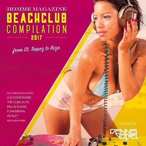 Homme Magazine Beach Club 2017- St.Tropez To Ibiza
