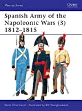 Spanish Army of the Napoleonic Wars (3): 1812-1815