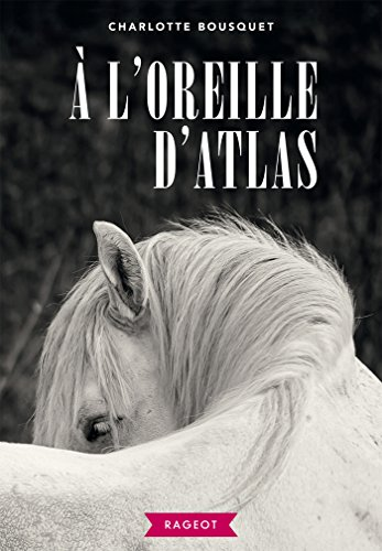 À l'oreille d'Atlas (Rageot Romans) (French Edition)