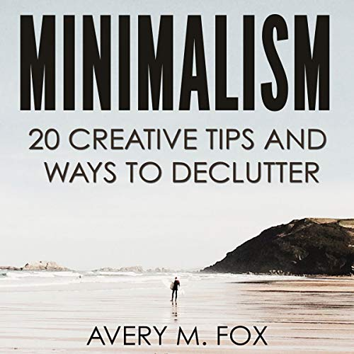 Minimalism: 20 Creative Tips and Ways to Declutter Titelbild