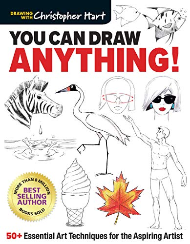 You Can Draw Anything!: 50+ Essential Art Techniques for the Aspiring Artist