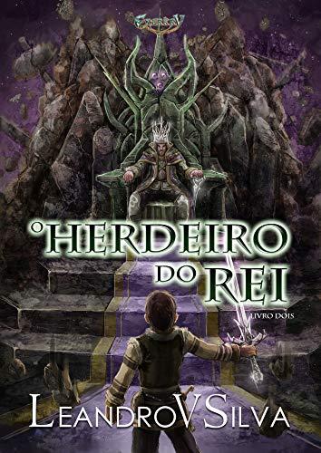 O Herdeiro do Rei : Série Enerkry, Livro 2