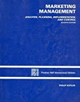 Marketing Management: Analysis, Planning, Implementation and Control