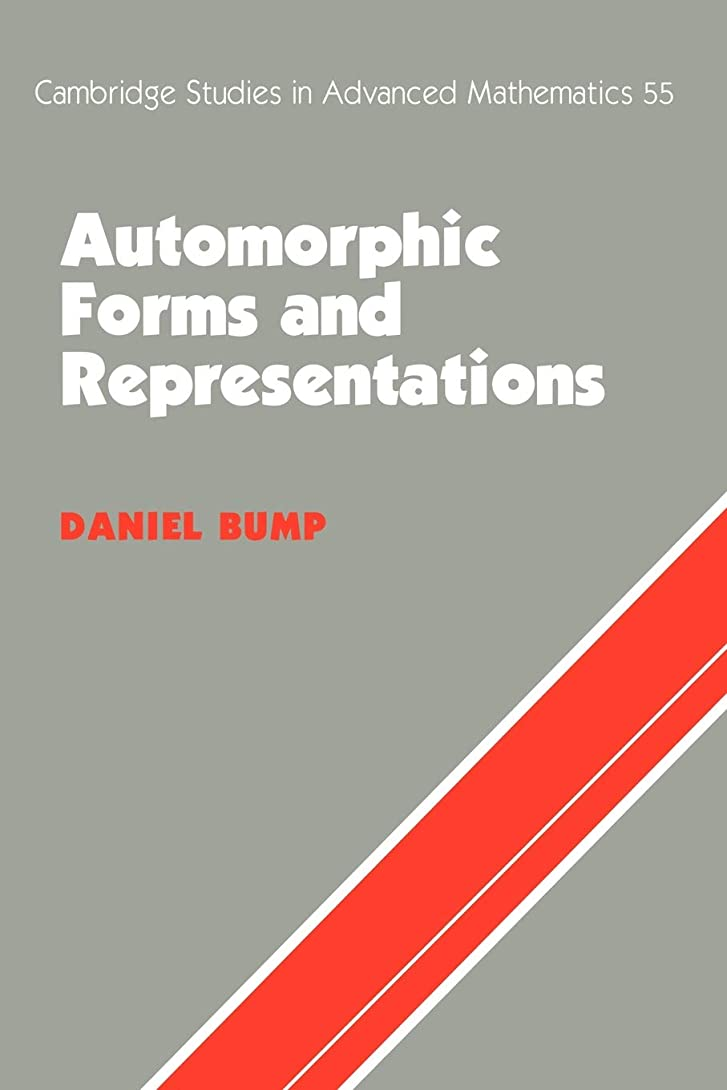 アブストラクト成人期クラスAutomorphic Forms & Representations (Cambridge Studies in Advanced Mathematics)