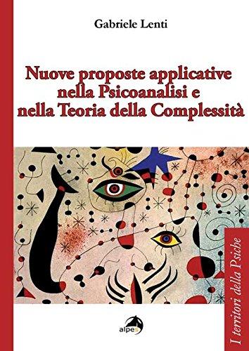 Nuove proposte applicative nella psicoanalisi e nella teoria della complessità