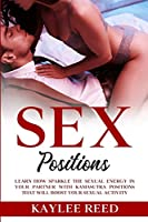 Sex Positions: Learn How Sparkle The Sexual Energy In Your Partner with Kamasutra Positions That Will Boost Your Sexual Energy