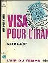 Visa pour l'iran par Lartéguy