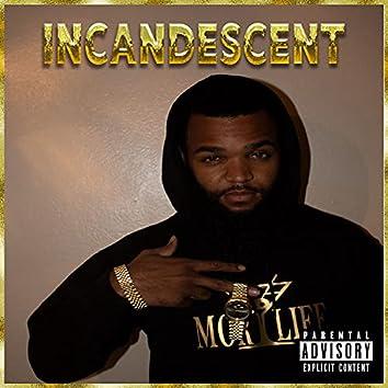 Incandescent (feat. Hydro Trill)