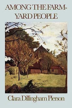 Among the Farmyard People (Unabridged Start Publishing LLC) by [Clara Dillingham Pierson]