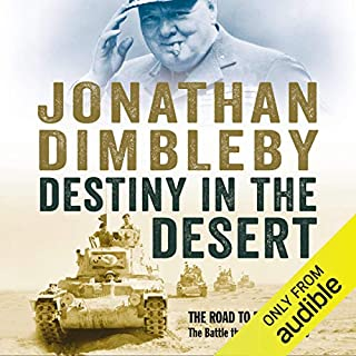 Destiny in the Desert                   By:                                                                                                                                 Jonathan Dimbleby                               Narrated by:                                                                                                                                 Jonathan Dimbleby                      Length: 17 hrs and 11 mins     89 ratings     Overall 4.8