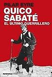 Quico Sabaté, el último guerrillero (PENINSULA)