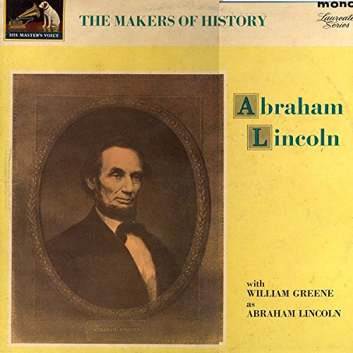 MAKERS OF HISTORY ABRAHAM LINCOLN LP (VINYL ALBUM) UK HIS MASTERS VOICE...