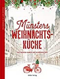 Münsters Weihnachtsküche: Mit Genuss durch die schönste Zeit