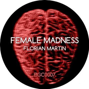 Female Madness