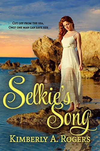 Selkie's Song (Love's Enchanted Tales Book 1)