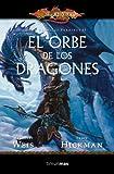 Crónicas perdidas nº 02/03 El Orbe de los dragones: Las crónicas perdidas. Vol. II (Dragonlance)