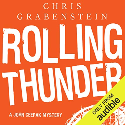 Rolling Thunder     A John Ceepak Mystery              By:                                                                                                                                 Chris Grabenstein                               Narrated by:                                                                                                                                 Jeff Woodman                      Length: 8 hrs and 6 mins     17 ratings     Overall 4.8