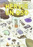 Hervir Un Oso - 2ª Edición