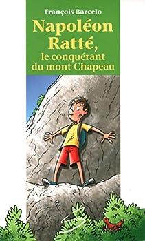 Mass Market Paperback Napoleon Ratte, le Conquerant du Mont Chapeau Book