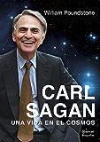 Carl Sagan. Una vida en el cosmos: 3 (Biografías)