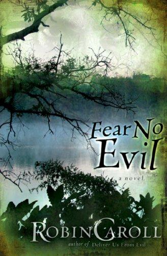 Book: Fear No Evil (The Evil Series Book 2) by Robin Caroll