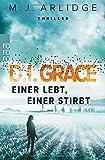 D.I. Grace: Einer lebt, einer stirbt (Ein Fall für Helen Grace, Band 1)
