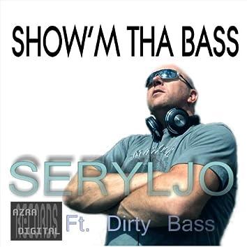 Show'm Tha Bass