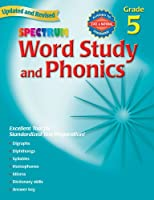 Word Study and Phonics: Grade 5 (Spectrum)