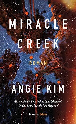 Buchseite und Rezensionen zu 'Miracle Creek: Roman' von Kim, Angie