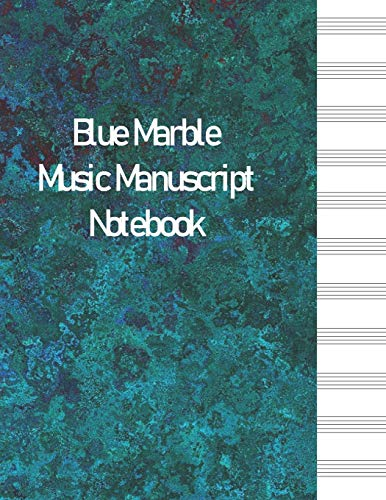 『Blue Marble Music Manuscript Notebook: 12 Stave Blank Sheet Music Journal Book (Blank Music Notebooks)』のトップ画像