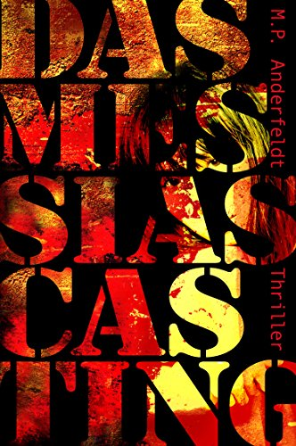 Das Messias Casting: Thriller