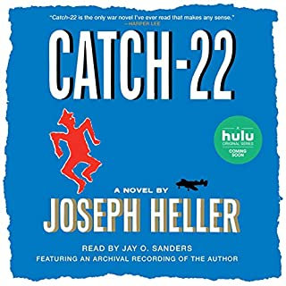 Catch-22                   Written by:                                                                                                                                 Joseph Heller                               Narrated by:                                                                                                                                 Jay O. Sanders                      Length: 19 hrs and 58 mins     31 ratings     Overall 4.3