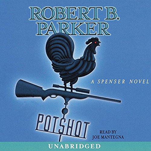 Potshot                   De :                                                                                                                                 Robert B. Parker                               Lu par :                                                                                                                                 Joe Mantegna                      Durée : 6 h et 8 min     Pas de notations     Global 0,0