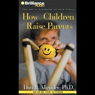 How Children Raise Parents cover art
