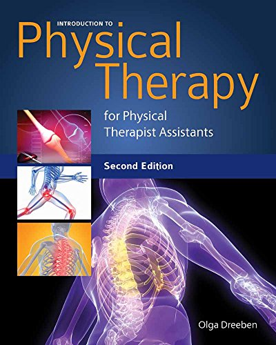 Introduction to Physical Therapy for Physical Therapist...