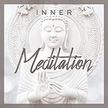 Inner Meditation - Achieve Inner Harmony, Unwavering Peace and a State of Ecstasy (Relaxing Meditation Music, Yoga Relaxing Music)