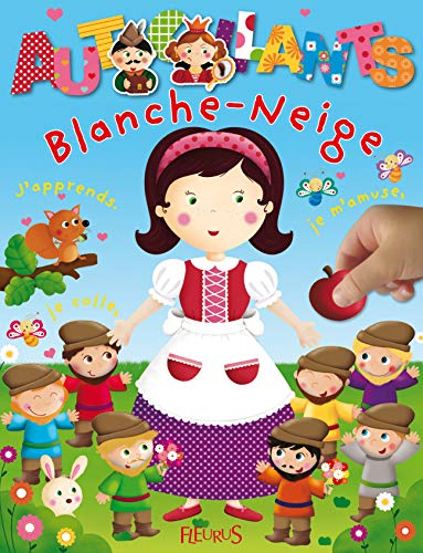 Blanche Neige : J'apprends, je m'amuse, je colle