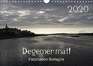 Degemer mat: Faszination Bretagne (Wandkalender 2020 DIN A4 quer): Spannende, stimmungsvolle Bilder aus einer der schoensten Regionen Europas. (Monatskalender, 14 Seiten )