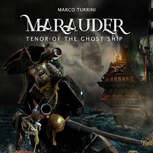 Marauder (The Tenor of the Ghost Ship), Vol.2