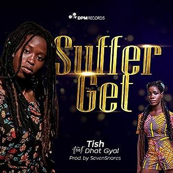 Suffer Get