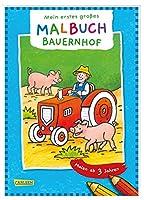 Mein erstes grosses Malbuch: Bauernhof: Malen ab 3 Jahren: Froehliche Motive - Klare Linien - Spiel und Spass - Malspass fuer Buntstifte Filzstifte Wachsmalstifte Wasserfarben