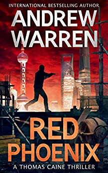 Red Phoenix (The Thomas Caine Series Book 2) by [Andrew Warren]