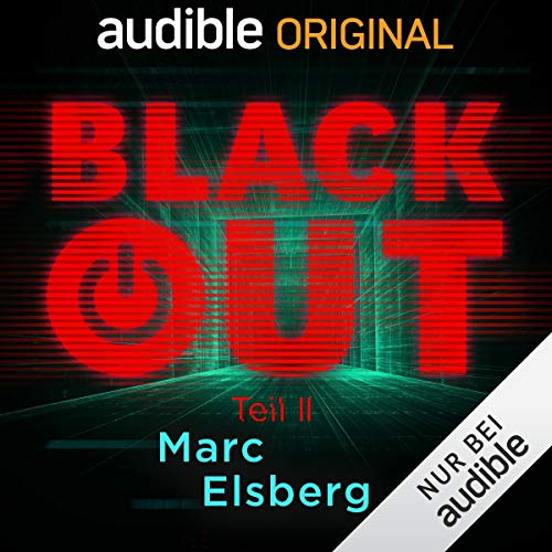 Blackout, Teil 2     Ein Audible Original Hörspiel              De :                                                                                                                                 Marc Elsberg                               Lu par :                                                                                                                                 Dietmar Wunder,                                                                                        Sven Hasper,                                                                                        Christoph Maria Herbst,                   and others                 Durée : 9 h et 34 min     1 notation     Global 4,0